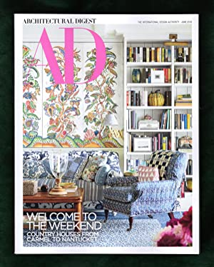 Architectural Digest - June, 2018. Welcome to the Weekend. Carmel, Nantucket, Country Hiuses, Mar...