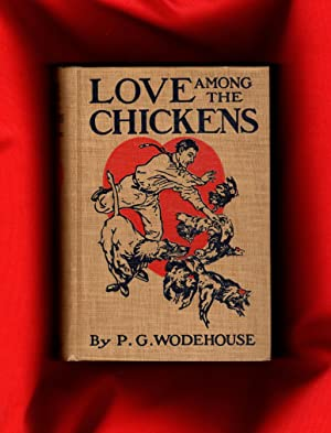 Love Among the Chickens: Wodehouse, P.G.
