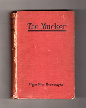 The Mucker. Grosset Same-Year Reprint. J. Allen St. John Illustrations