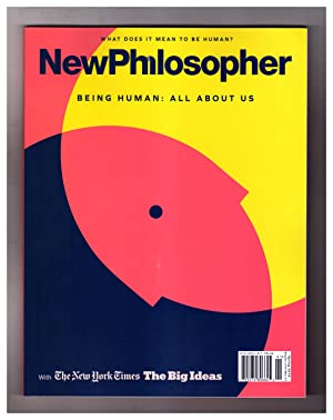 NewPhilosopher (New Philosopher) - Issue #23. 'Being Human: All About Us'. Peter Strain; Sherry T...