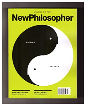 NewPhilosopher (New Philosopher) - Issue #24. 'Finding Balance'. Elizabeth Anderson; Tim Dean; Ol...