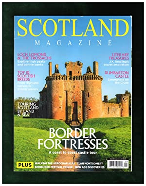 Scotland Magazine - September, 2019. Border Fortresses; Loch Lomond & Trossachs; Cairnbaan Enigma...