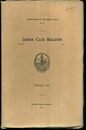 Sierra Club Bulletin - January 1910 /: Elliott McAllister(Editor); Alexander
