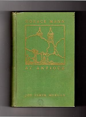 Horace Mann at Antioch: Morgan, Joy Elmer