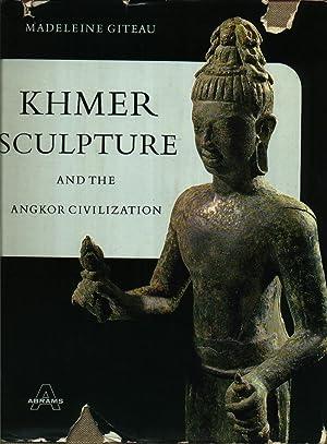 Khmer Sculpture and the Angkor Civilization: Giteau, Madeleine