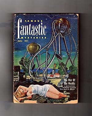Famous Fantastic Mysteries - July 1951. EWar of the Worlds (H.G.Wells). Tcheriapin (Sax Rohmer): ...