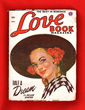 Love Book Magazine / April 1951 / Volume 43, Number 2 - Fifties Pulp Romance