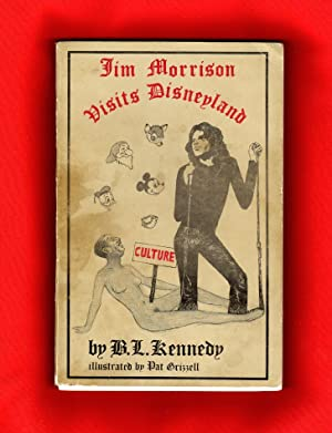 Jim Morrison Visits Disneyland: Kennedy, B.L.