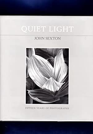 Quiet Light: Fifteen Years of Photographs / 1st/1st / presentation and association copy