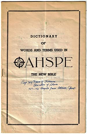 "OAHSPE [A New Bible] / neo-revelationism / with laid in ""Dictionary of Words and ..."