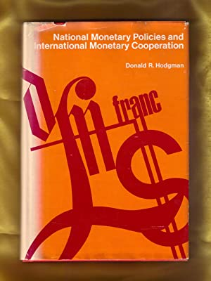 National Monetary Policies and International Monetary Cooperation