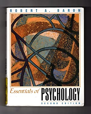 Essentials of Psychology: Baron, Robert A.