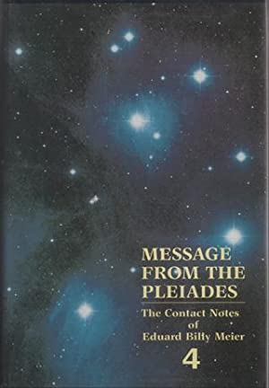 Message From The Pleiades: The Contact Notes: Stevens, Wendelle C.