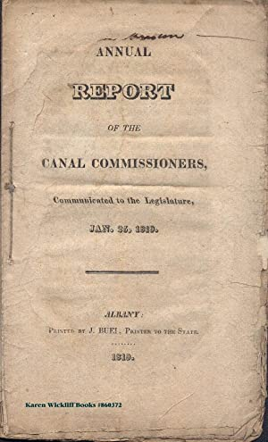 ANNUAL REPORT OF THE CANAL COMMISSIONERS, Communicated to the Legislature, Jan. 25, 1819,
