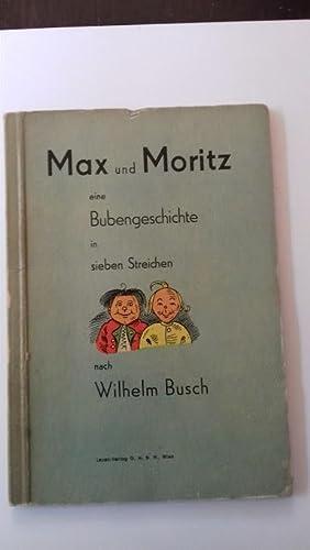 Max und Moritz eine Bubengeschichte in 7: Busch, Wilhelm
