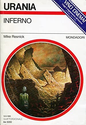 Inferno [Inferno: A Chronicle of a Distant World] [Urania #1257]