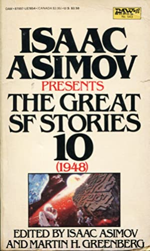 Isaac Asimov Presents the Great SF Stories: Asimov, Isaac &
