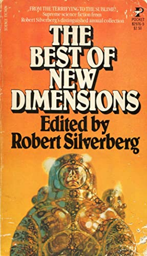 The Best of New Dimensions: Silverberg, Robert (ed.);
