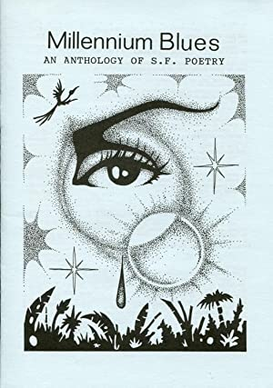 Millennium Blues: An Anthology of S.F. Poetry: Lee, Tony (ed.);