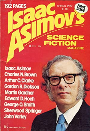 Isaac Asimov's Science Fiction Magazine #1.1 (Spring 1977)