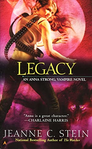 Legacy: An Anna Strong Vampire Novel [Book 4]