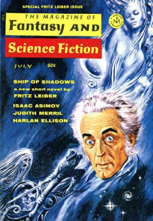 The Magazine of Fantasy and Science Fiction #218 (#37.1) (July 1969) [Fritz Leiber Special Issue]