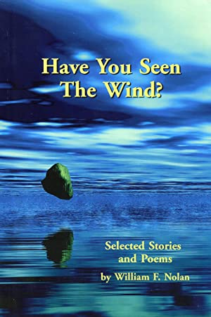 Have You Seen the Wind?