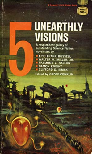 5 Unearthly Visions [Five Unearthly Visions]
