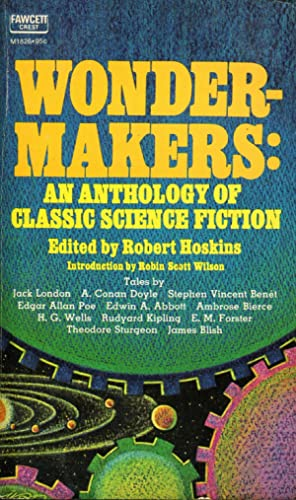Wonder-Makers: An Anthology of Classic Science Fiction