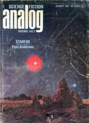 Analog: Science Fiction/Science Fact #79.6 (August 1967): Campbell, John W.