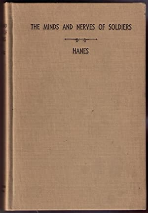 The Minds and Nerves of Soldiers: Hanes, Edward L., M.D.