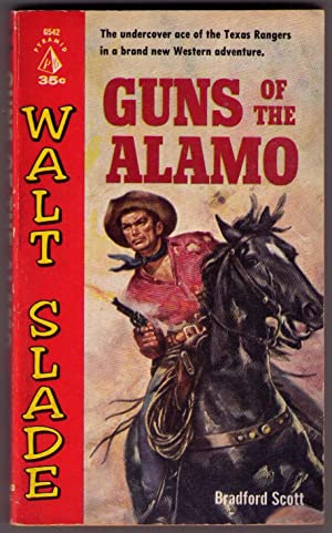 Guns of the Alamo [Walt Slade - Pyramid Books G542]: Scott, Bradford