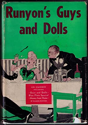 Guys and Dolls. Three Volumes in One: Guys and Dolls; Money From Home; Blue Plate Special: Runyon, ...