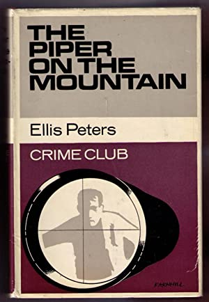 The Piper on the Mountain: Peters, Ellis
