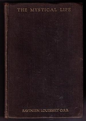 The Mystical Life: Louismet, Savinien