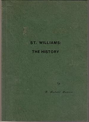 St. Williams: The History: Mutrie, R. Robert
