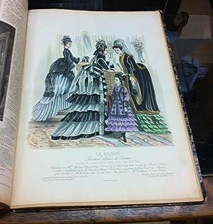 La Saison: Journal illustre des Dames. VIe. annee. 5 Avril 1873 - 21 Mars 1874. [26 issues, with ...