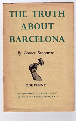 The Truth About Barcelona: Brockway, Fenner