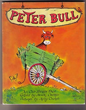 Peter Bull: An Old Danish Tale: Oechsli, Helen; Oechsli, Kelly