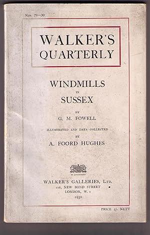 Windmills in Sussex. In Walker's Quarterly Nos. 29-20: Fowell, G. M.; A. Foord Hughes [illustr...