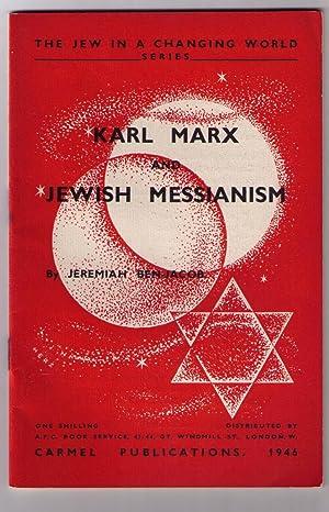 Karl Marx and Jewish Messianism. The Jew: Ben-Jacob, Jeremiah