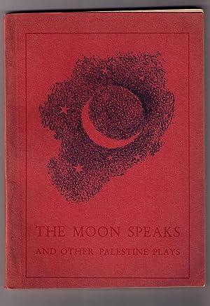 The Moon Speaks and Other Palestine Plays: Wineberg, Zvi
