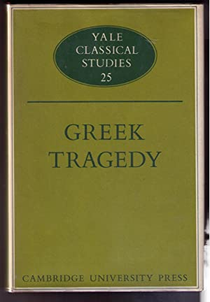 Greek Tragedy (Yale Classical Studies 25): Gould, T. F.; Herington, C. J.