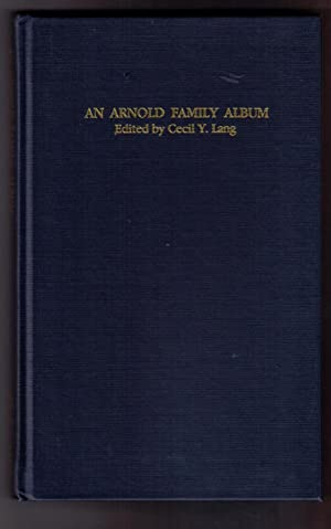 An Arnold Family Album: Lang, Cecil Y. [ed.]