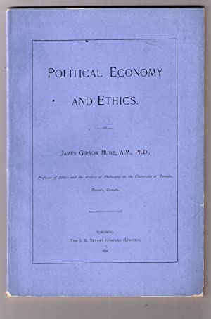 Political Economy and Ethics.: Hume, John Gibson