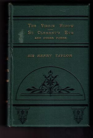 The Works of Sir Henry Taylor [five-volume set, complete]: Taylor, Sir Henry