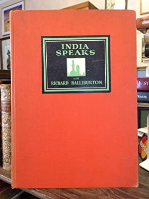 India Speaks. Illustrated with 100 photographs from the photoplay, India Speaks, produced by Walter...