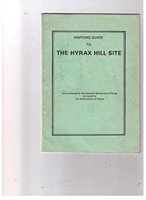 Visitors Guide to the Hyrax Hill Site: Merrick, H. V.