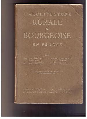 L'architecture rurale & bourgeoise en France.: Doyon, Georges &