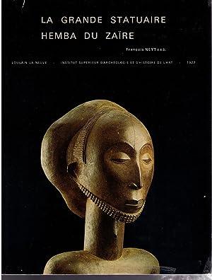 La grande statuaire Hemba du Zaire: Neyt, Francois